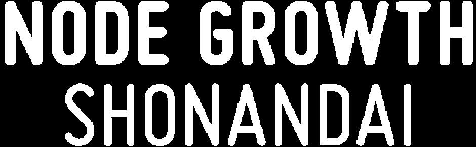 NODE GROWTH SHONANDAI